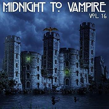 Midnight To Vampire, Vol. 16