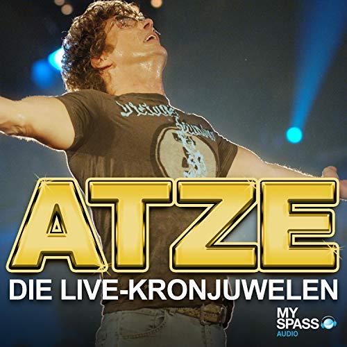 Die Live-Kronjuwelen: Atze Schröder Live