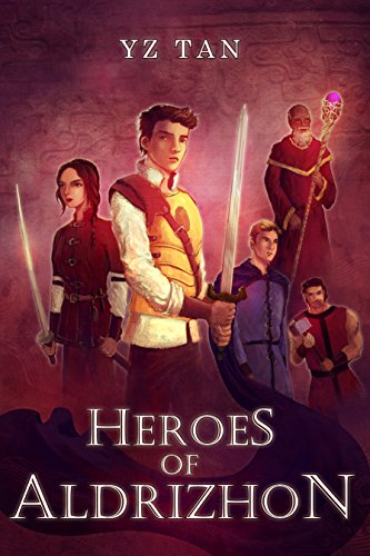 Book: Heroes of Aldrizhon - Book I by Y.Z. Tan