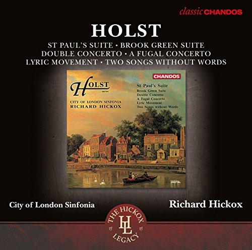 Holst: Orchesterwerke - Doppelkonzert Op. 49 / Brook Green Suite / St. Paul´s Suite /+