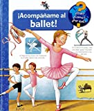 Acompáñame al ballet (¿Qué? ¿Cómo? ...)