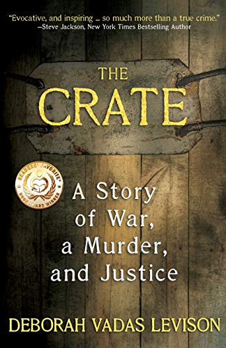 Image of The Crate: A Story Of War, A Murder, And Justice