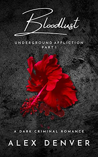Bloodlust: Dark Criminal Romance (English Edition)
