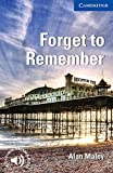 Forget to Remember: Level 5: Intermediate. Paperback with downloadable audio