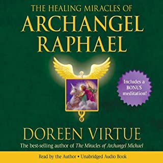 The Healing Miracles of Archangel Raphael cover art