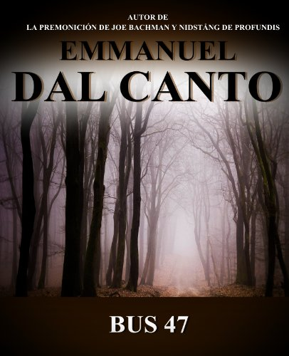 Bus 47 (Spanish Edition)