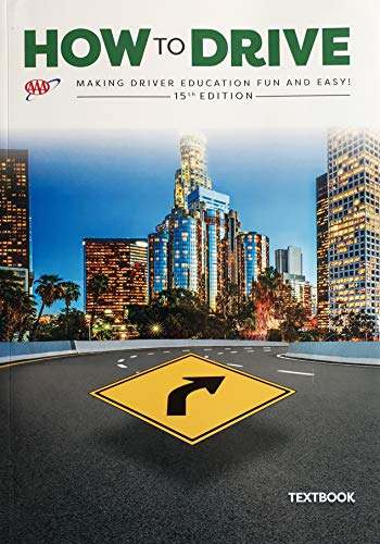 Compare Textbook Prices for How To Drive AAA  - Student Textbook 15th Edition ISBN 9781595086174 by AAA