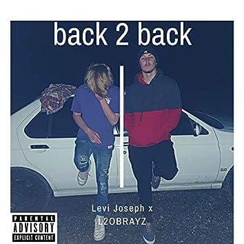 Back 2 Back (feat. L2OBRAYZ)