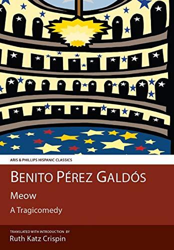 Galdos: Meow (Aris & Phillips Hispanic Classics) (English Edition)