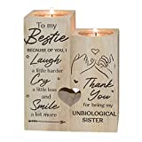 LEFUYAN to My Bestie Candle Holder -Because of You I Laugh Smile More Cry Less Thank You for Being My Unbiological Sister Women Teen Girl Friend Personalized Custom Birthday Gift Wooden Candle Holder