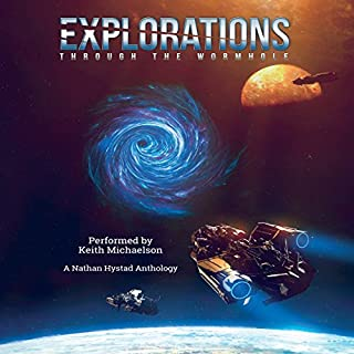 Explorations     Through the Wormhole              By:                                                                                                                                 Jacob Cooper,                                                                                        Richard Fox,                                                                                        Ralph Kern,                   and others                          Narrated by:                                                                                                                                 Keith Michaelson                      Length: 12 hrs and 20 mins     15 ratings     Overall 3.3