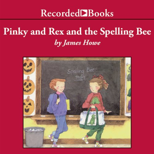 Couverture de Pinky and Rex and the Spelling Bee