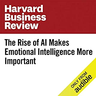 The Rise of AI Makes Emotional Intelligence More Important cover art