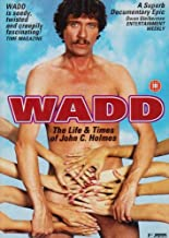 Wadd - The Life And Times Of John Holmes