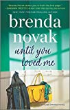 Until You Loved Me: A Novel (Silver Springs...