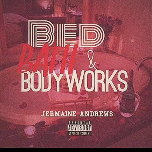 Bed Bath & Body Works [Explicit]