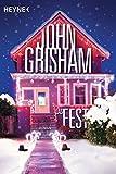 Das Fest: Roman - John Grisham