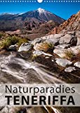 Teneriffa Naturparadies (Wandkalender 2022 DIN A3 hoch)