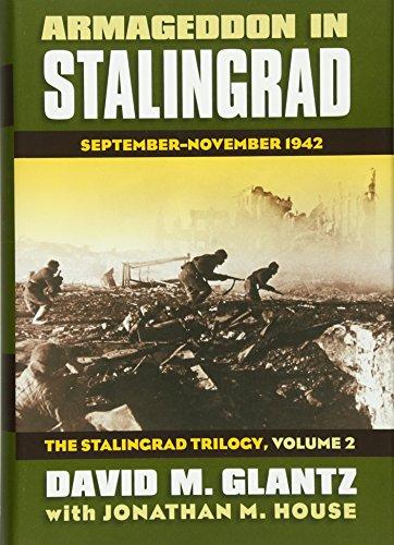 Armageddon in Stalingrad: September-November 1942: September-November 1942?the Stalingrad Trilogy, Volume 2