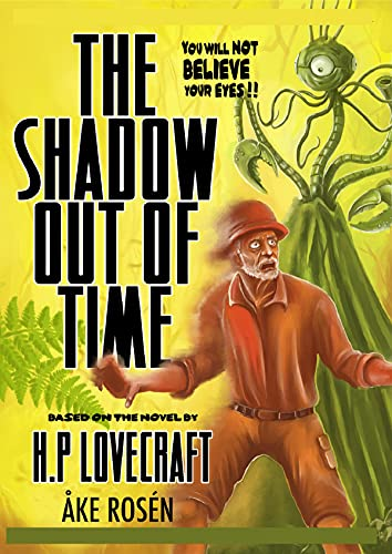 H. P. Lovecraft The Shadow Out of Time-Horror (Annotated edition) (English Edition)