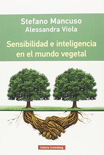 Sensibilidad e inteligencia en el mundo vegetal (Rústica)