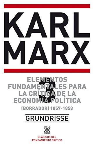 Elementos fundamentales para la crítica de la economía política. Vol. 3. (Borrador) 1857-1858 (Biblioteca del pensamiento socialista)