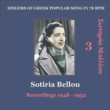 Sotiria Bellou Vol. 3 / Singers of Greek Popular song in 78 rpm / Recordings 1948 - 1952