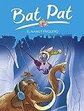 Bat Pat: el mamut friolero (Serie Bat Pat)...