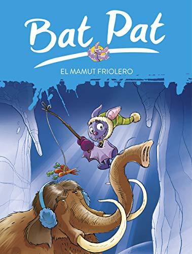 Bat Pat: el mamut friolero (Serie Bat Pat)