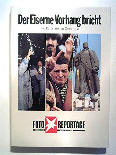 Der Eiserne Vorhang bricht: Bilder einer Weltrevolution (Stern-Bücher)