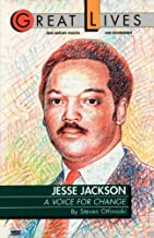 Jesse Jackson: A Voice for Change (Great Lives)