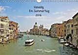 Venedig 2016 (Wandkalender 2016 DIN A4 quer): Ein Sommertag (Monatskalender, 14 Seiten ) (CALVENDO Orte) - Viola Hohn