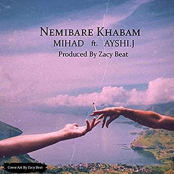 Nemibare Khabam (feat. Aeyshi J)
