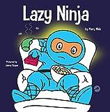 Lazy Ninja: A Children's Book Ab...