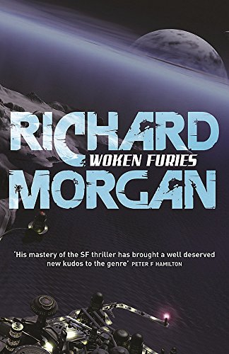 Woken Furies: Netflix Altered Carbon book 3 (Takeshi Kovacs)