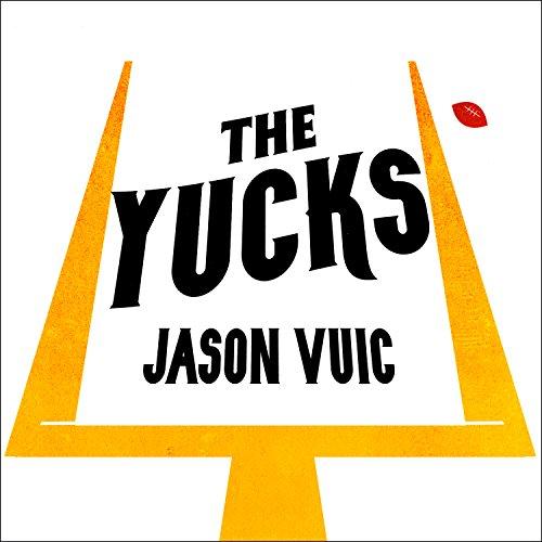 The Yucks audiobook cover art