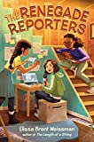 Image of The Renegade Reporters