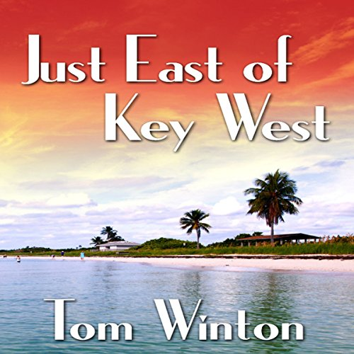 Just East of Key West audiobook cover art