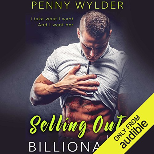 Selling out to the Billionaire audiobook cover art