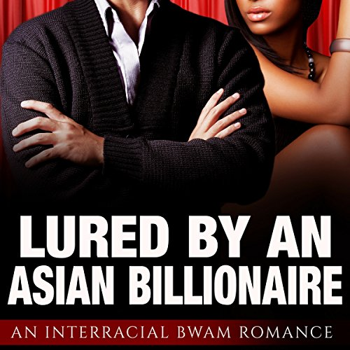 Lured by an Asian Billionaire audiobook cover art
