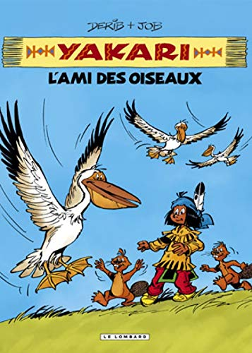 Intégrale Yakari, l'ami des animaux - tome 6 - Yakari, L'ami des oiseaux