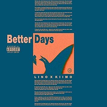 Better Days (feat. Kiimo)