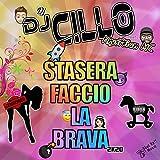 Stasera Faccio La Brava 2k20 (Pettinino Mix) [Explicit]