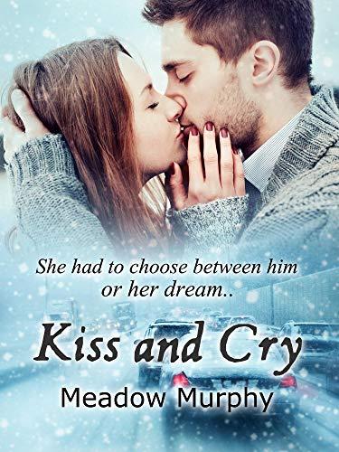 Kiss and Cry (English Edition)