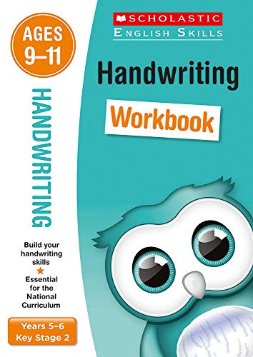 Handwriting practice activities for children ages 9-11 (Year 5-6). Perfect for Home Learning. (Scholastic English Skills)