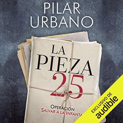 La pieza 25 [The 25th Piece] audiobook cover art