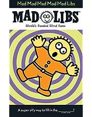 Mad Mad Mad Mad Mad Libs [Idioma Inglés]