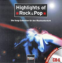 Highlights of Rock & Pop. AudioCD 6: Die Song-Collection für den Musikunterricht. Originalaufnahmen CD 6