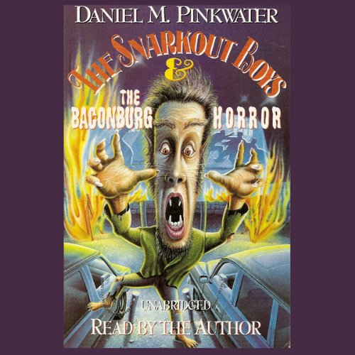 The Snarkout Boys & the Baconburg Horror audiobook cover art