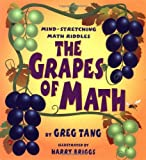 The Grapes of Math : Mind Stretching Math Riddles